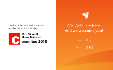 Ceramitec 2018:We are There! Hall A5 Stand 700